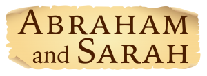 Abraham and Sarah – An Inspirational World Premiere
