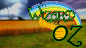 The Wizard of Oz – A Fantastic Journey