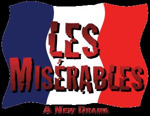 Les Misérables: A New Drama @ LifeHouse Theater | Redlands | California | United States