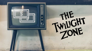 Twilight Zone and the Fear of Getting What You Want