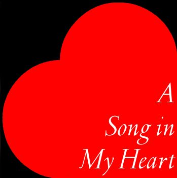 A Song In My Heart