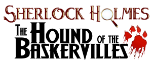 """Auditions for """"Sherlock Holmes and the Hound of the Baskervilles"""" @ LifeHouse Theater   Redlands   California   United States"""